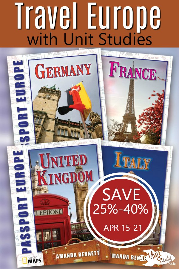 Travel Europe with Unit Studies 25%-40% off this week.