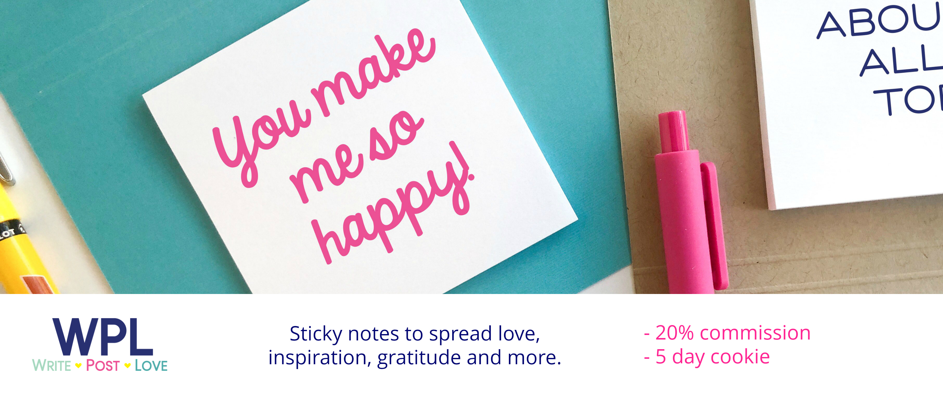 Write Post Love - Inspirational Sticky Notes